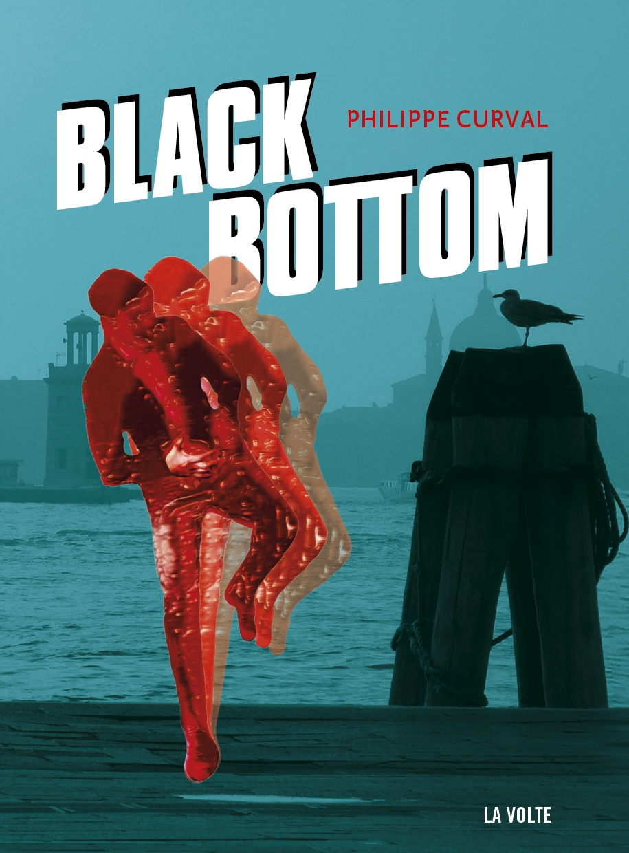 Black Bottom - Philippe Curval
