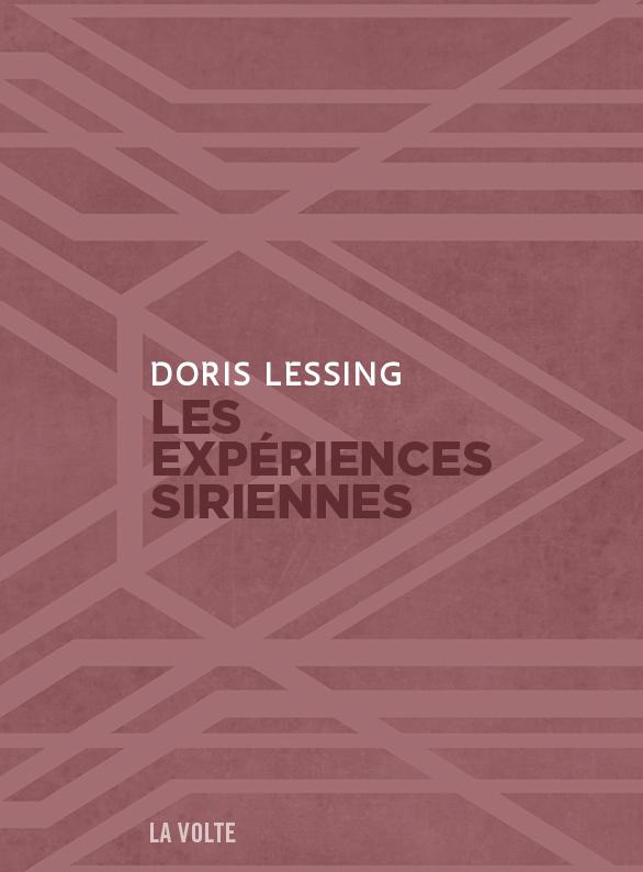 Les expériences siriennes - Doris Lessing