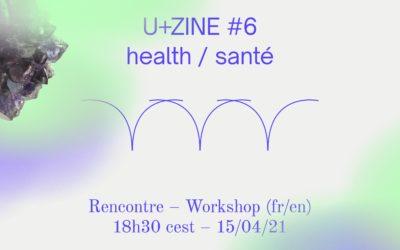 U+zine #6: Santé / Health | Stuart Calvo & Ketty Steward