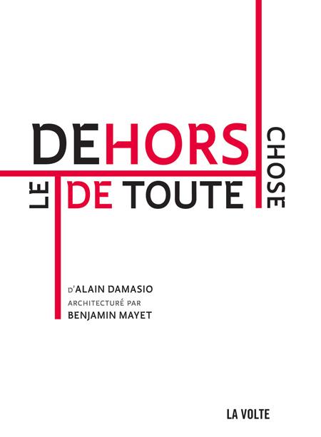 Le dehors de toute chose - A. Damasio / B. Mayet