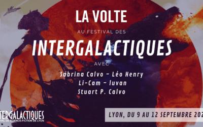 La Volte au festival des Intergalactiques