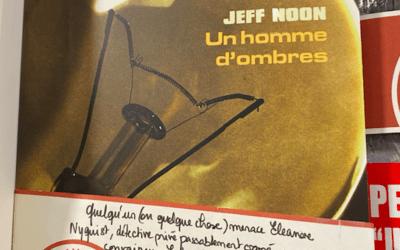 [COUPS DE ❤️ DES LIBRAIRES] – UN HOMME D'OMBRES DE JEFF NOON À LA LIBRAIRIE L'ARBRE À LETTRES