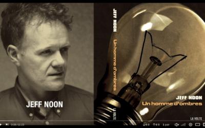 Jeff Noon : l'interview