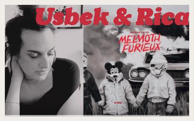[Dans la presse] Melmoth Furieux, une lecture d'USBEK & RICA