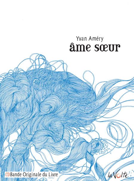 Âme sœur - Yvan Améry