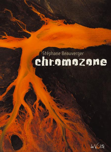 Chromozone - Stéphane Beauverger