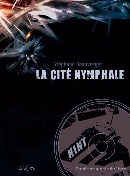 La cité nymphale - Stéphane Beauverger