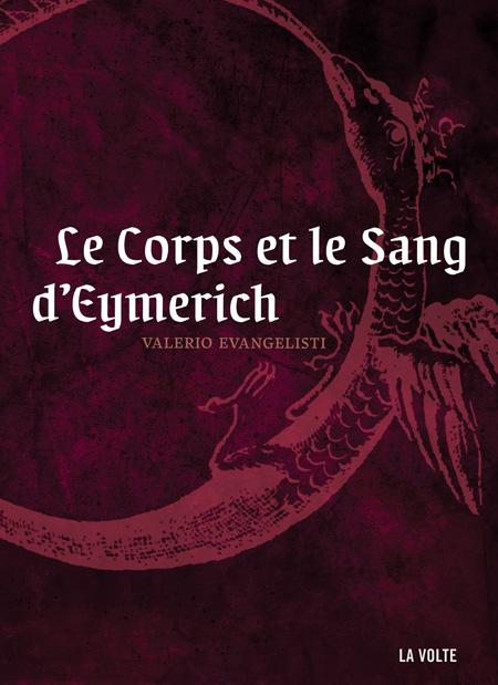 Le corps et le sang d'Eymerich - Valerio Evangelisti