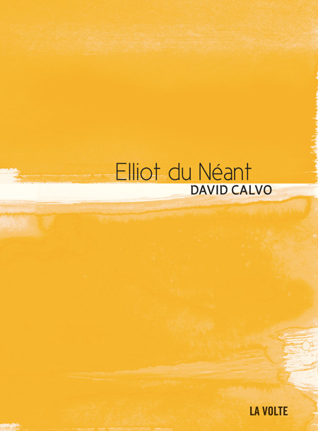 Elliot du néant - Sabrina Calvo