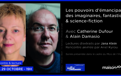 Alain Damasio et Catherine Dufour le 29 octobre à la Maison de la Poésie