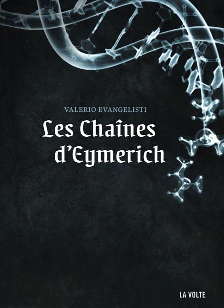 Les chaînes d'Eymerich - Valerio Evangelisti