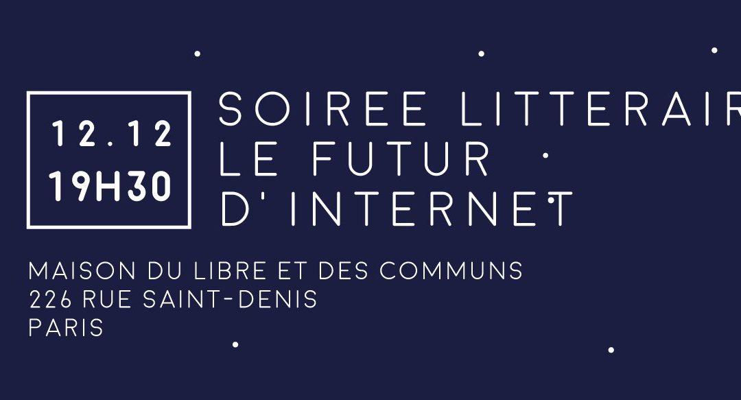 Soirée littéraire : le futur d'Internet