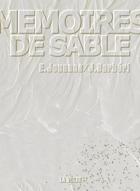 Mémoires de sable - E. Jouanne / J. Barbéri