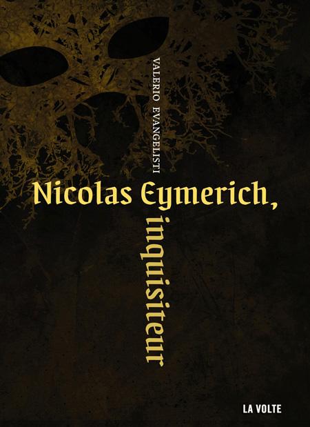 Nicolas Eymerich, inquisiteur - Valerio Evangelisti