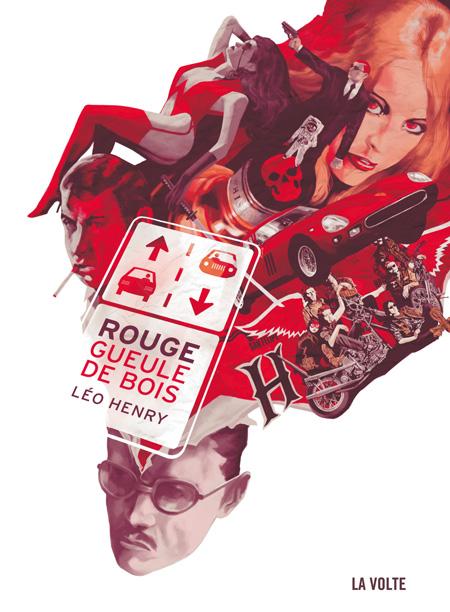 Rouge gueule de bois - Léo Henry