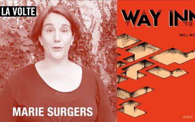Marie Surgers présente Way Inn